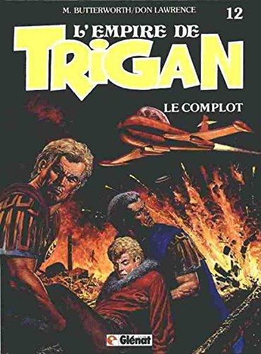 L'Empire de Trigan, Tome 12 : Le Complot