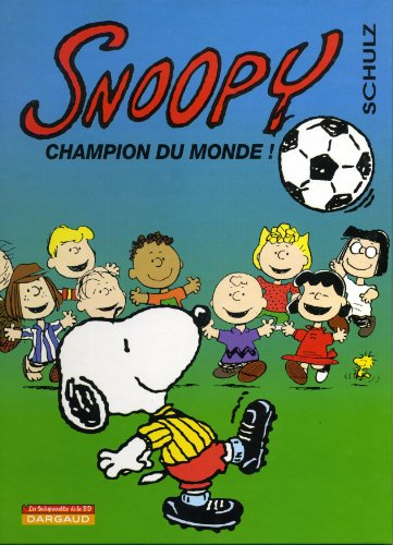 Snoopy champion du monde ! : indispensable de la BD