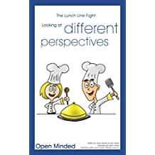 The Lunch Line Fight: Looking at different perspectives (Citizenship for Kids: Character education and social responsibility Book 10) (English Edition)