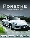 Porsche : Modèles mythique et d'aujourd'hui
