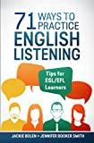 71 Ways to Practice English Listening: Tips for ESL/EFL Learners