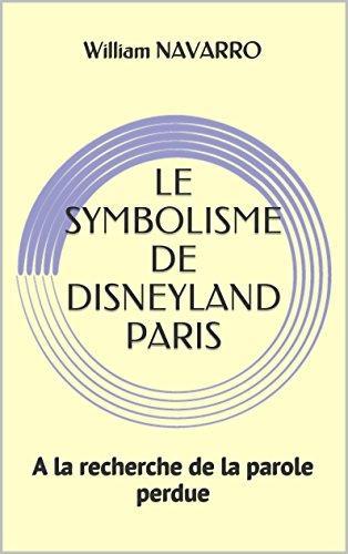 LE SYMBOLISME DE DISNEYLAND PARIS: A la ...