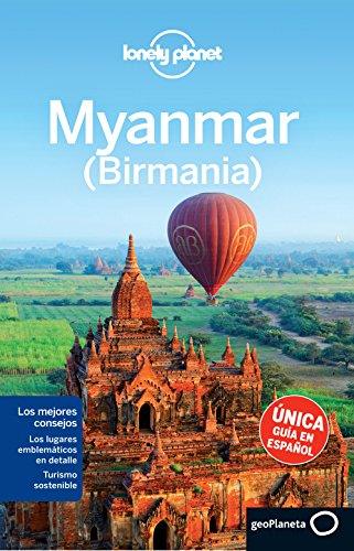 Lonely Planet Myanmar - Birmania/ Myanmar - Burma (Lonely Planet Travel Guides) por Simon Richmond, Austin Bush, David Eimer, Mark Elliott