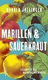 Marillen & Sauerkraut von Harald Jöllinger