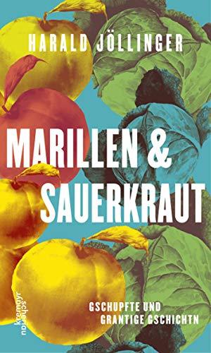Buchseite und Rezensionen zu 'Marillen & Sauerkraut' von Harald Jöllinger