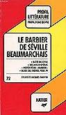 Le barbier de Séville, Beaumarchais: Analyse critique (Profil d'une oeuvre) par Dauvin