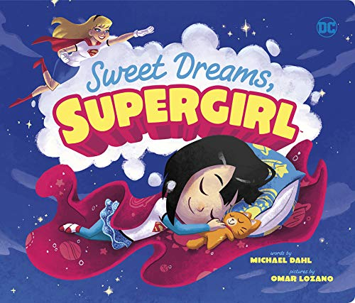 Sweet Dreams, Supergirl (DC Super Heroes) por Michael Dahl