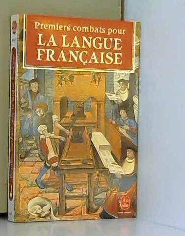 Premiers combats pour la langue française