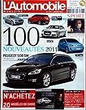 AUTOMOBILE MAGAZINE (L') [No 776] du 01/01/2011 - 100 NOUVEAUTES 2011 - SPORT / NOS CHAMPIONS DU BOUT DU MONDE - N'ACHETEZ PAS N'IMPORTE QUOI - DESIGN PEUGEOT - GILLES VIDAL - SPECIAL MATCHS...