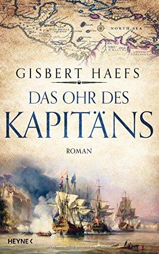 Haefs, Gisbert: Das Ohr des Kapitäns