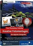 Produkt-Bild: Das Photoshop-Training für digitale Fotografie: Kreative Fotomontagen. Edition Fotocommunity