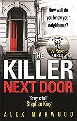 The Killer Next Door by Alex Marwood (2014-06-19)
