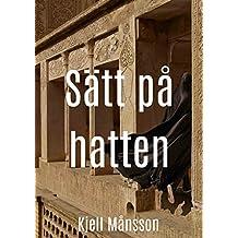 Sätt på hatten (Swedish Edition)
