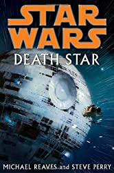 Death Star (Star Wars) by Michael Reaves (2007-10-16)