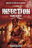 Image de INFECTION T02 : CHAMP DE MORT