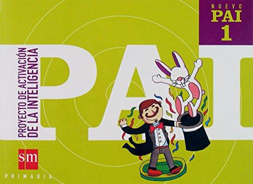 Nuevo PAI: Proyecto de Activación de la Inteligencia. 1 Primaria - 9788434892880 por Marian Baqués i Trenchs