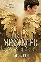The Messenger (The Archangel Trilogy Book 1) (English Edition)