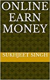 Online earn money (English Edition)