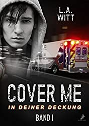 Cover me - In deiner Deckung: Band 1