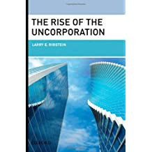 The Rise of the Uncorporation