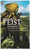 Krondor : La Guerre des Serpents, Tome 1 : L'ombre d'une reine noire