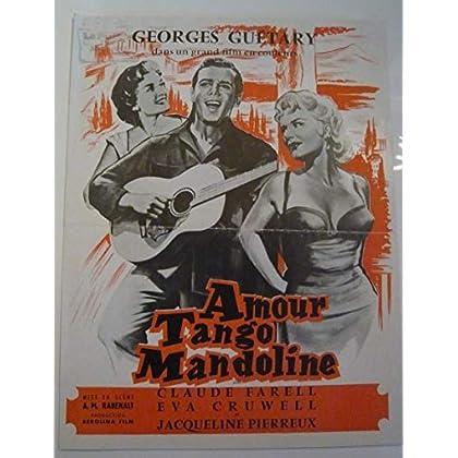 Dossier de presse de Amour, Tango, Mandoline (1955) – Film de A.M. Rabenalt avec Guétary, Claude Farell, Eva Cruwell, Pierreux – Photos N&B + résumé du scénario – Bon état.