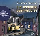 Ein irischer Dorfpolizist von Graham Norton