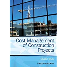 Cost Management of Construction Projects by Donald Towey (2013-08-26)