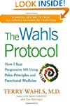 Wahls Protocol, The : How I Beat Prog...