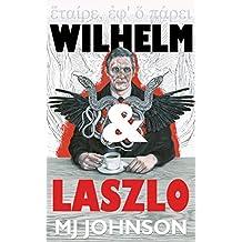 Wilhelm & Laszlo