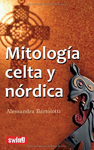 Mitología celta y nórdica: Conozca los mitos iniciales de la civilización