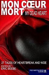 Mon Coeur Mort: My Dead Heart