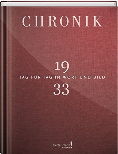 Jubiläumschronik 1933: Tag für Tag in Wort und Bild