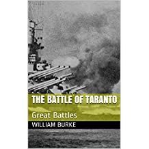 The Battle of Taranto: Great Battles (Traditional History for Children Book 19) (English Edition)