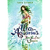 Alea Aquarius 1. Der Ruf des Wassers