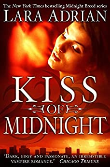 Kiss of Midnight (Midnight Breed Book 1) (English Edition) von [Adrian, Lara]