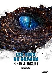 Les yeux du dragon (nouvelle): Une histoire fantastique et hilarante pour enfants à lire avant le dodo !