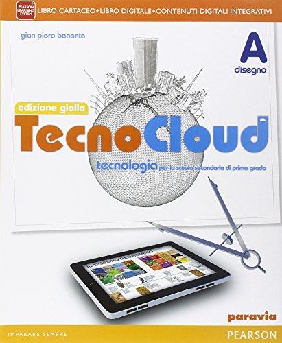 Tecnocloud. Ediz. gialla. Per la Scuola media. Con e-book. Con espansione online