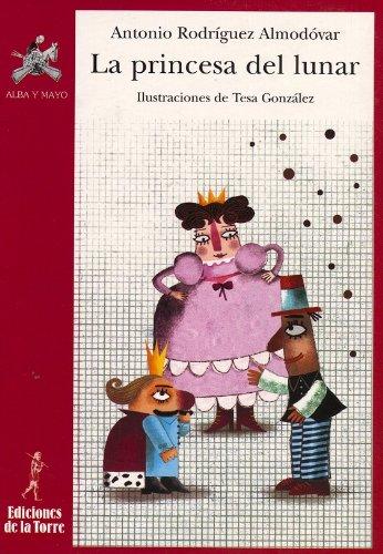 La princesa del lunar por Antonio Rodríguez Almodóvar