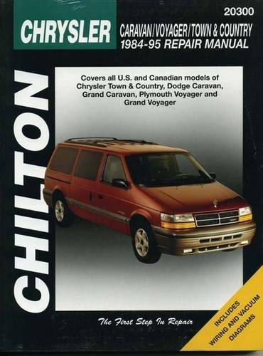 Dodge Caravan/Voyager/Town & Country (84 - 95) (Chilton's Total Car Care Repair Manual)