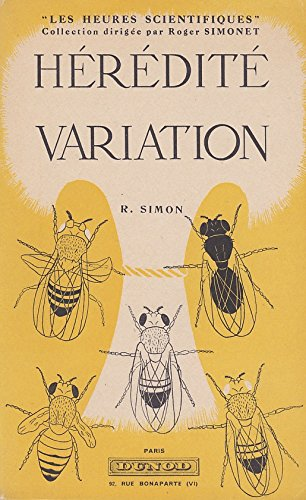 Hérédité et variation par Simon R