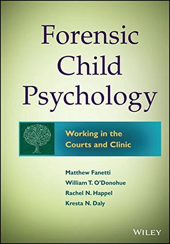 Forensic Child Psychology: Working in the Courts and Clinic by Matthew Fanetti (2014-12-03)
