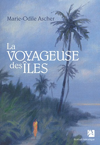 La Voyageuse Des Les [Pdf/ePub] eBook