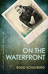 On the Waterfront (Allison & Busby Classics)