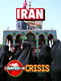 Iran (Countries in Crisis)