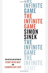 The Infinite Game: How Great Businesses Achieve Long-Lasting Success Hardcover