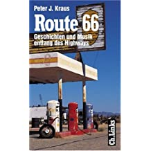 Route 66. Geschichten und Musik entlang des Highways