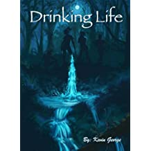Drinking Life (Keeper of the Water Book 1) (English Edition)