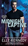 Front cover for the book Midnight Captive by Elle Kennedy