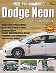 High-Performance Dodge Neon Builder's...